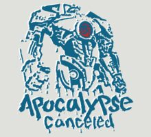 APOCALYPSE CANCELED by illproxy