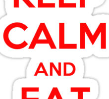 Keep Calm and Eat the Rude Sticker