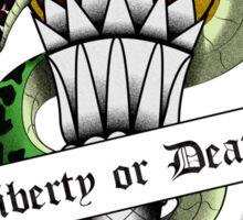 LIberty Or Death Sticker