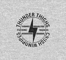 Thunder Thighs Crush Windpipes Unisex T-Shirt