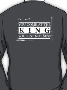 """""""You Come at the King, You Best Not Miss"""" - The Wire (Light) T-Shirt"""