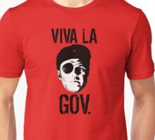 Viva la Governor Unisex T-Shirt