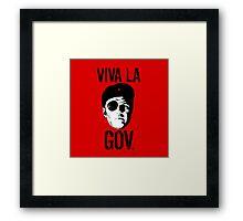 Viva la Governor Framed Print