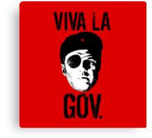 Viva la Governor Canvas Print