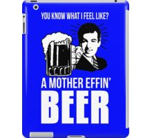 A Mother Effin' Beer iPad Case/Skin