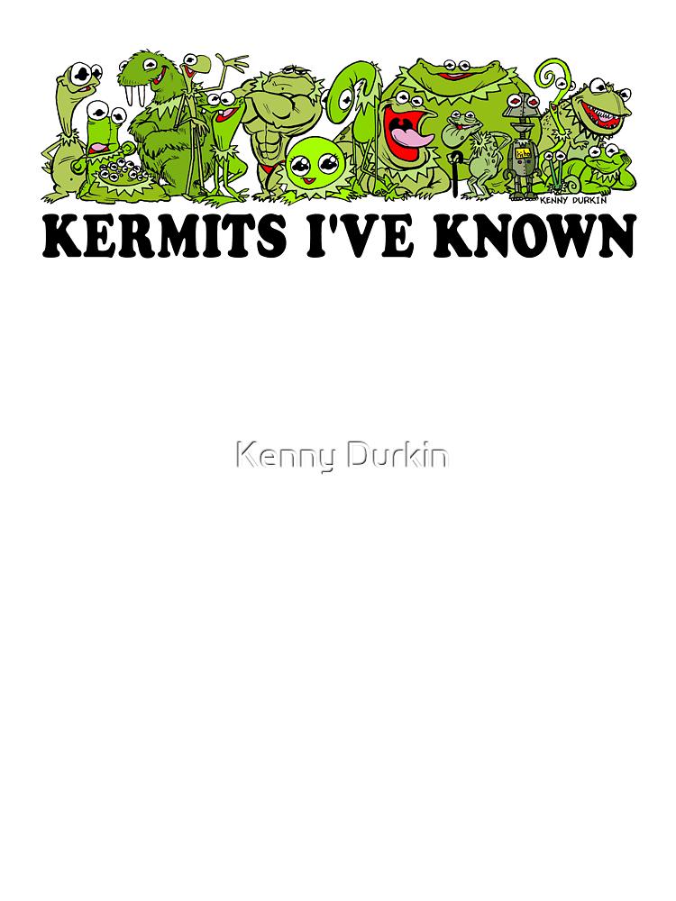 Kermits I've Known by Kenny Durkin