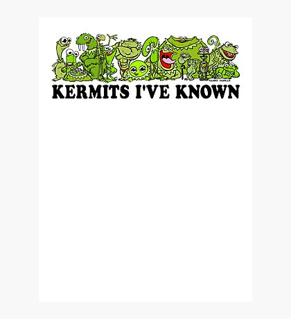 Kermits I've Known Photographic Print