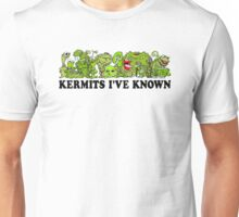 Kermits I've Known Unisex T-Shirt