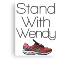 Stand with Wendy Canvas Print