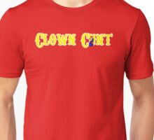 CLOWN CUNT Unisex T-Shirt