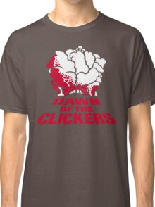 DAWN OF THE CLICKERS Classic T-Shirt