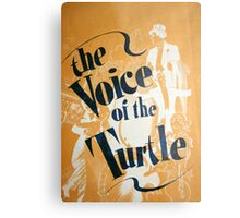 "Day 179 | 365 Day Creative Project  ""The Voice of the Turtle"" Metal Print"