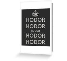 Keep Calm and Hodor Greeting Card