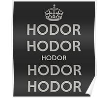 Keep Calm and Hodor Poster