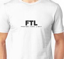 FTL: Faster than Light (Black) Unisex T-Shirt