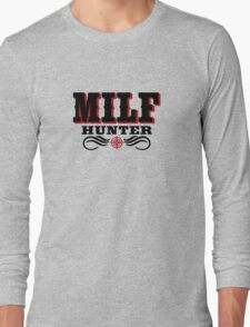 milf hunter Long Sleeve T-Shirt