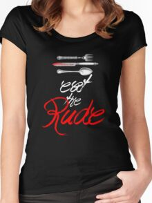 Hannibal - Eat the Rude (Vintage style) Women's Fitted Scoop T-Shirt