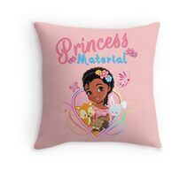 "Princess Eden ""Princess Material"" Throw Pillow"