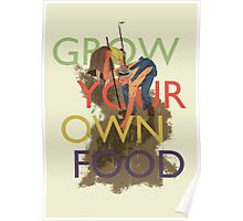 Grow Your Own Food Poster