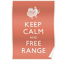 Keep Calm and Free Range_Red Poster