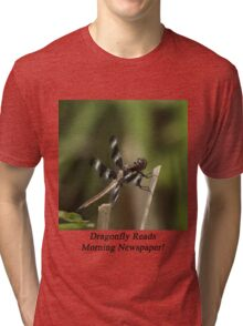Dragonfly Reads Morning Newspaper Tri-blend T-Shirt