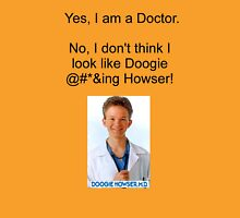 I AM NOT DOOGIE HOWSER! Unisex T-Shirt