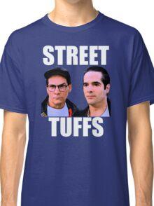 Street Tuffs Classic T-Shirt