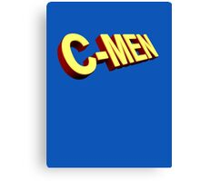 You are my C-Men Canvas Print