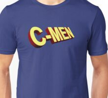 You are my C-Men Unisex T-Shirt