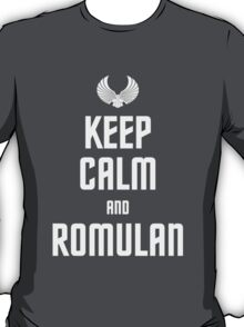 Keep Calm and Romulan T-Shirt