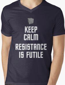 Keep Calm Resistance is Futile Mens V-Neck T-Shirt
