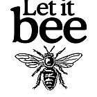 Let it Bee by theshirtshops