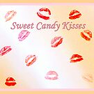 Sweet Candy Kisses xxxx by ©The Creative  Minds