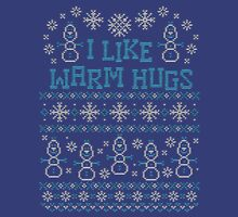 Snowman I Like Warm Hugs Quotes Unisex T-Shirt