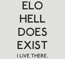 ELO Hell Does Exist by LucieDesigns