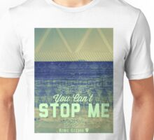 You Can't Stop Me [Azure] Unisex T-Shirt