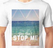 You Can't Stop Me [Original] Unisex T-Shirt
