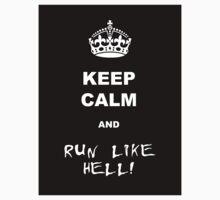 Keep calm and run like hell 01 by GentryRacing