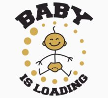 Baby Is Loading by Style-O-Mat