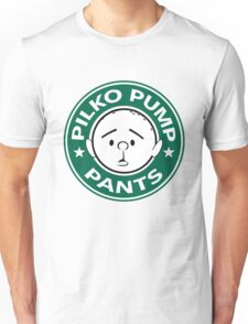Pilko Pump Pants - Pilkington Unisex T-Shirt