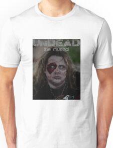 Undead the Musical Unisex T-Shirt