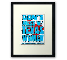Don't Mess With Texas Women Framed Print
