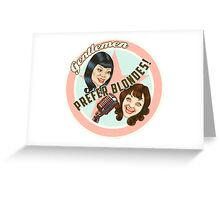 Logo for close-harmony duo 'Gentlemen Prefer Blondes'  Greeting Card
