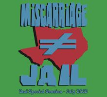 Miscarriage Does Not Equal Jail - Texas by boobs4victory