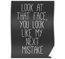 my next mistake Poster