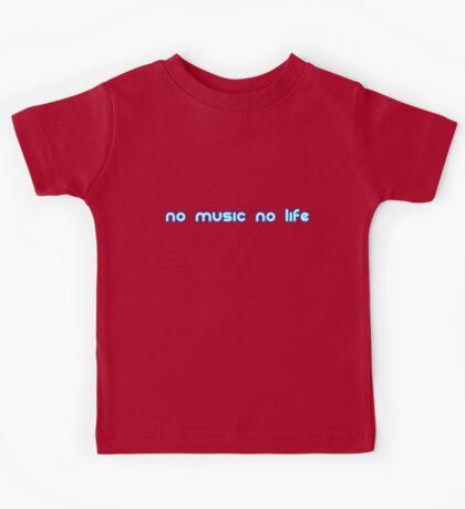 No music no life Kids Tee