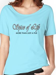 Spice of Life - Pub Tshirt Women's Relaxed Fit T-Shirt
