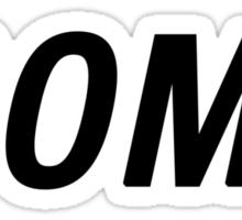 SHOW SOME CLASS ASS TYPOGRAPHY SHIRT Sticker
