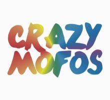 crazy mofos by d1bee