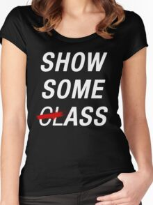 SHOW SOME CLASS ASS BLACK TYPOGRAPHY SHIRT Women's Fitted Scoop T-Shirt